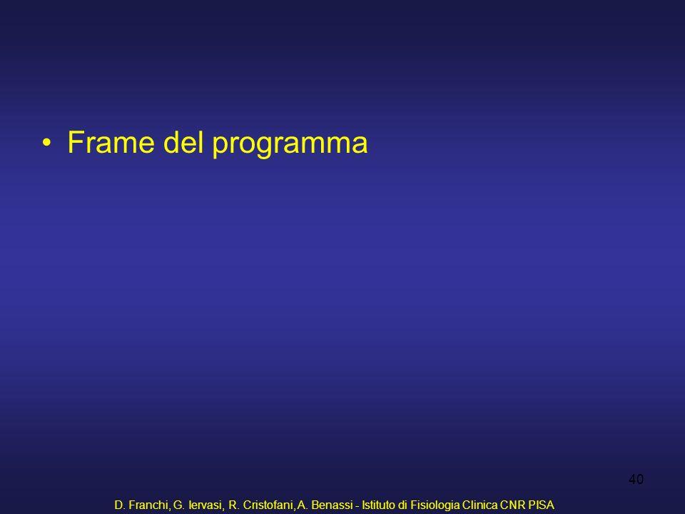 Frame del programma D. Franchi, G. Iervasi, R. Cristofani, A.