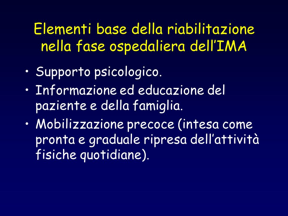 Elementi base della riabilitazione nella fase ospedaliera dell'IMA