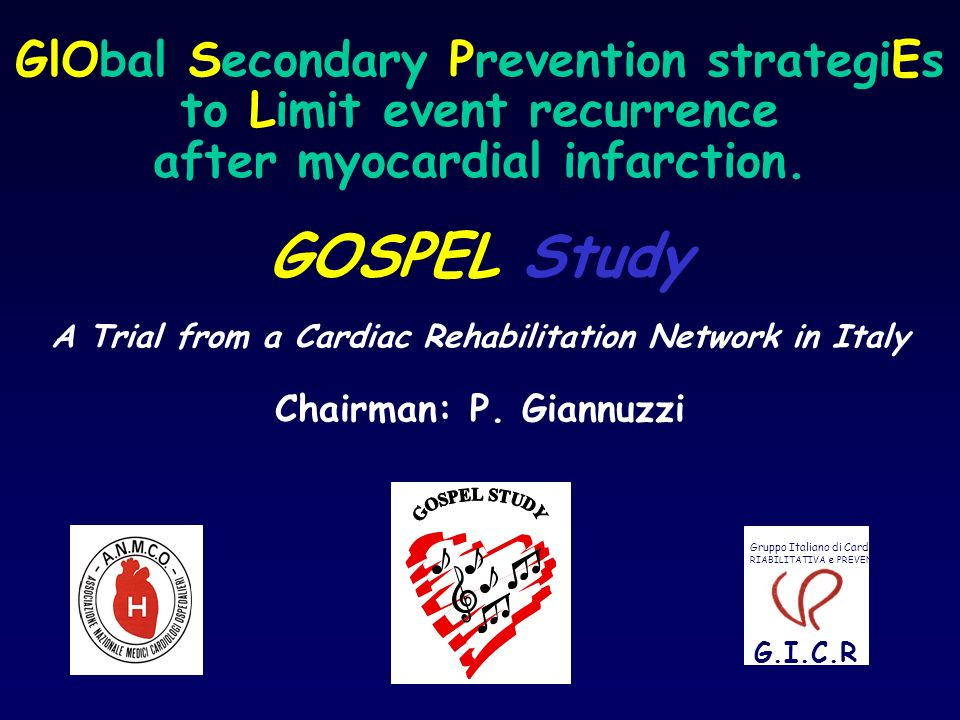 GOSPEL Study GlObal Secondary Prevention strategiEs