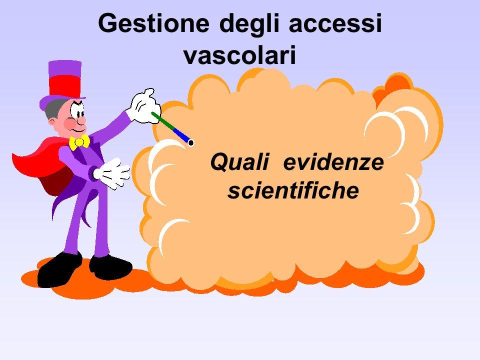 Gestione degli accessi vascolari