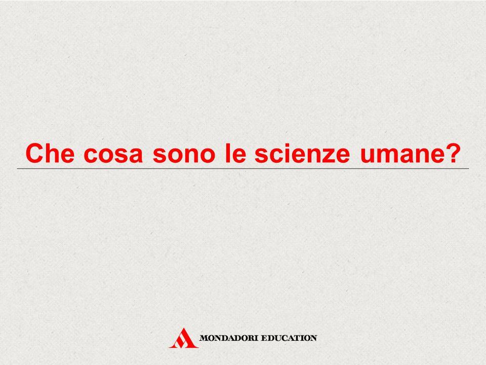 Che cosa sono le scienze umane
