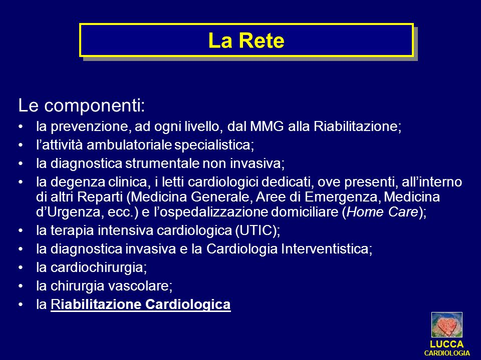 La ReteLe componenti: la prevenzione, ad ogni livello, dal MMG alla Riabilitazione; l'attività ambulatoriale specialistica;
