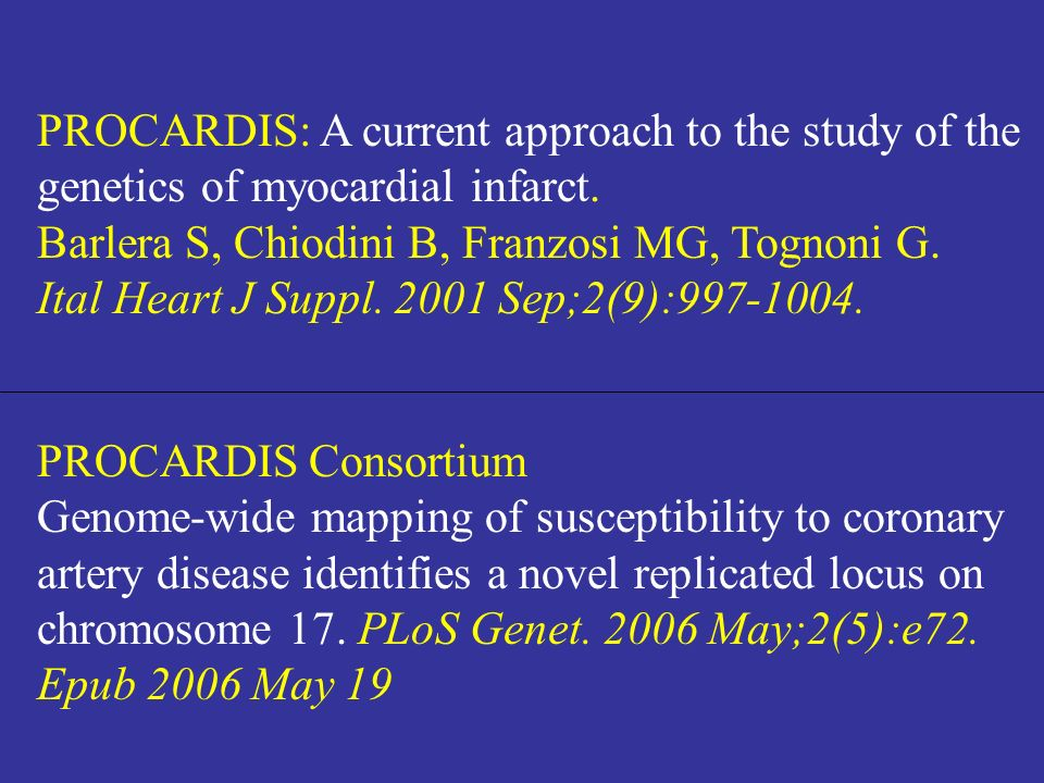 PROCARDIS: A current approach to the study of the genetics of myocardial infarct.