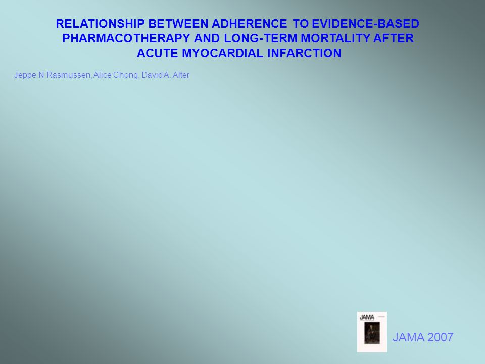 RELATIONSHIP BETWEEN ADHERENCE TO EVIDENCE-BASED