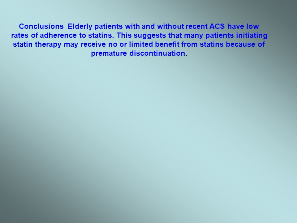 Conclusions Elderly patients with and without recent ACS have low