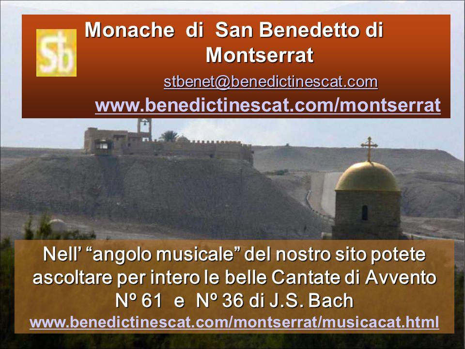 Monache di San Benedetto di. Montserrat stbenet@benedictinescat