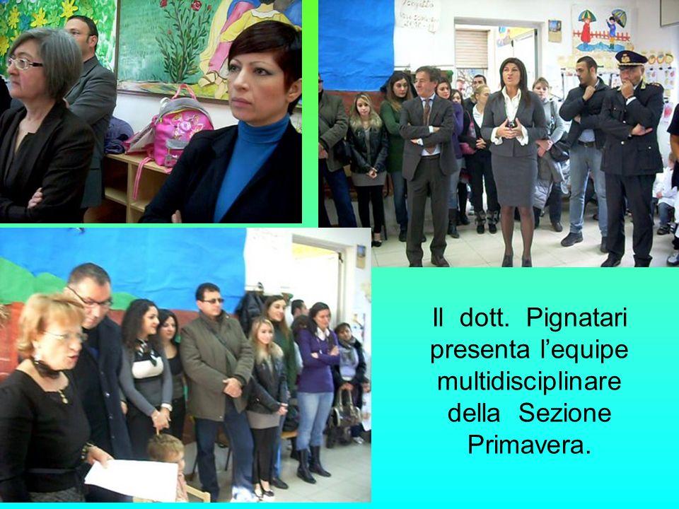 Il dott. Pignatari presenta l'equipe multidisciplinare della Sezione Primavera.