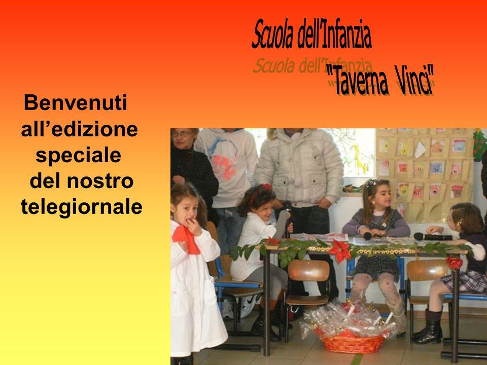 Scuola dell'Infanzia Taverna Vinci Benvenuti all'edizione speciale