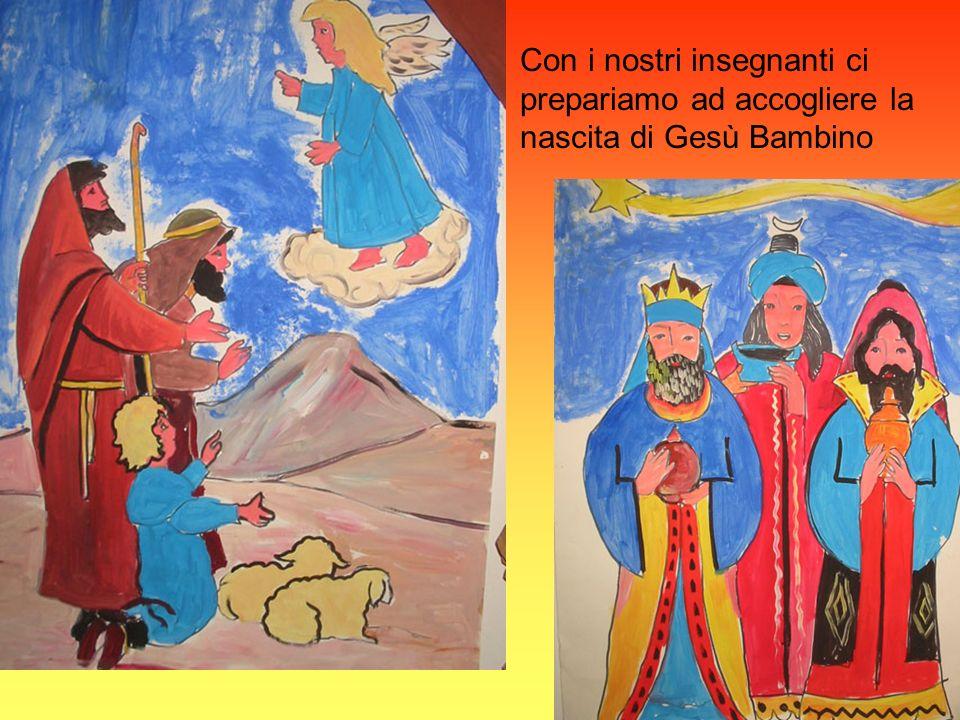 Con i nostri insegnanti ci prepariamo ad accogliere la nascita di Gesù Bambino
