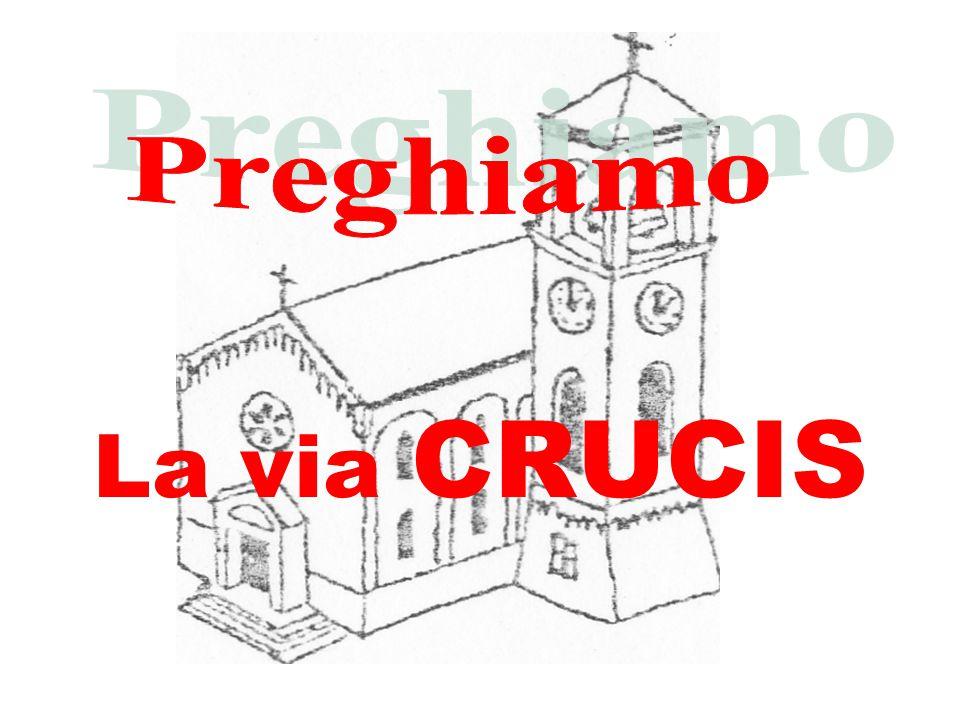 Preghiamo La via CRUCIS