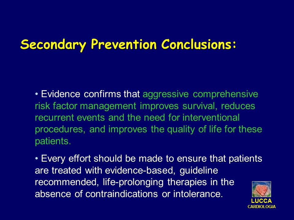 Secondary Prevention Conclusions: