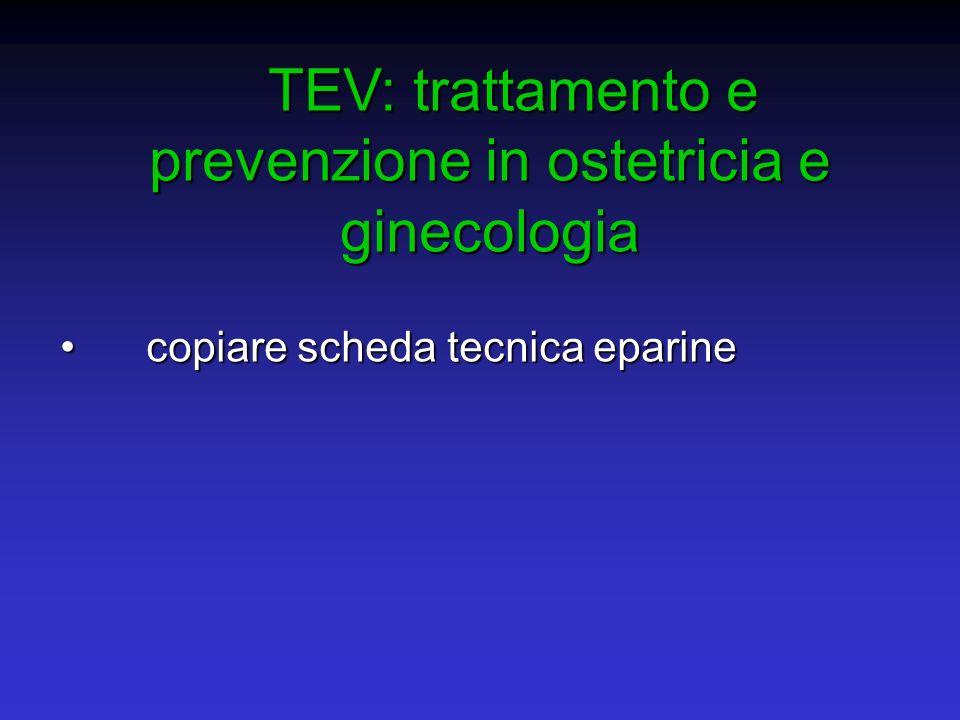 TEV: trattamento e prevenzione in ostetricia e ginecologia