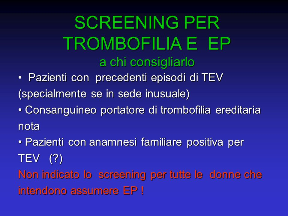 SCREENING PER TROMBOFILIA E EP