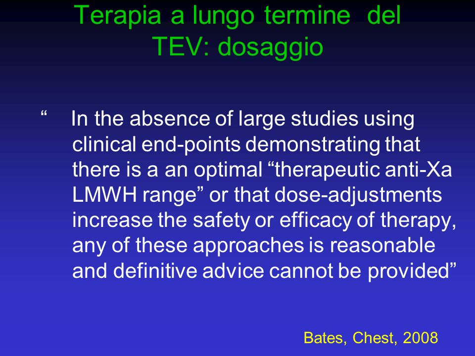Terapia a lungo termine del TEV: dosaggio