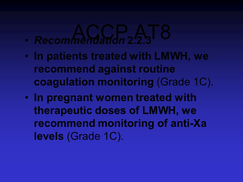 ACCP AT8 Recommendation 2.2.3