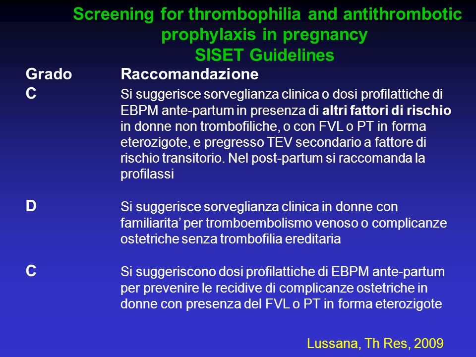 Screening for thrombophilia and antithrombotic prophylaxis in pregnancy