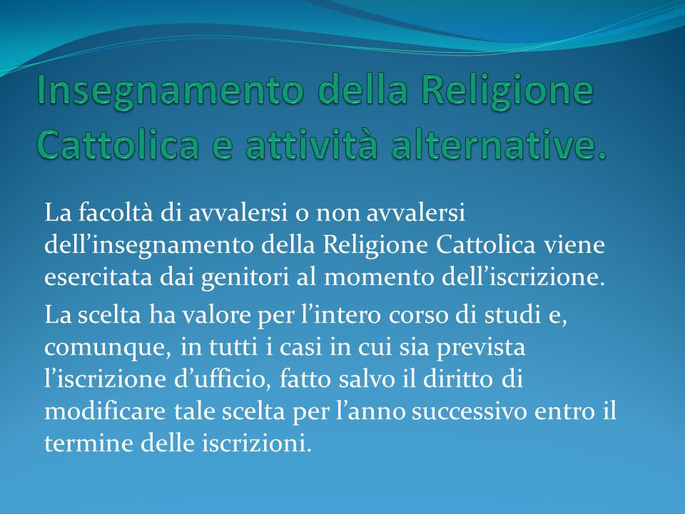Insegnamento della Religione Cattolica e attività alternative.