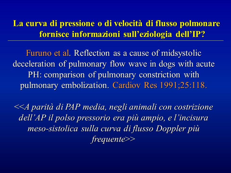 La curva di pressione o di velocità di flusso polmonare fornisce informazioni sull'eziologia dell'IP