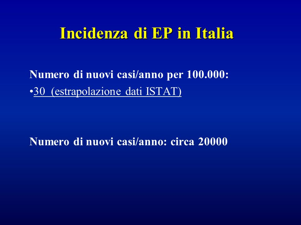Incidenza di EP in Italia