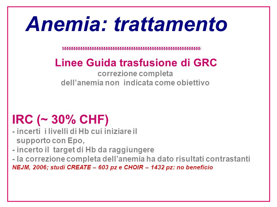 Linee Guida trasfusione di GRC dell'anemia non indicata come obiettivo