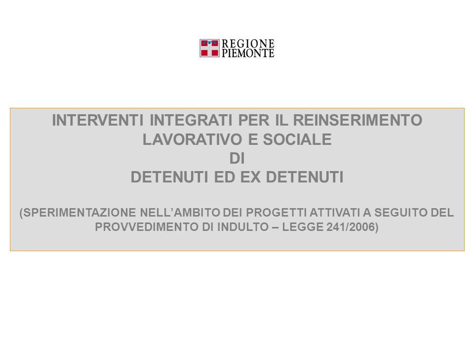 DETENUTI ED EX DETENUTI PROVVEDIMENTO DI INDULTO – LEGGE 241/2006)