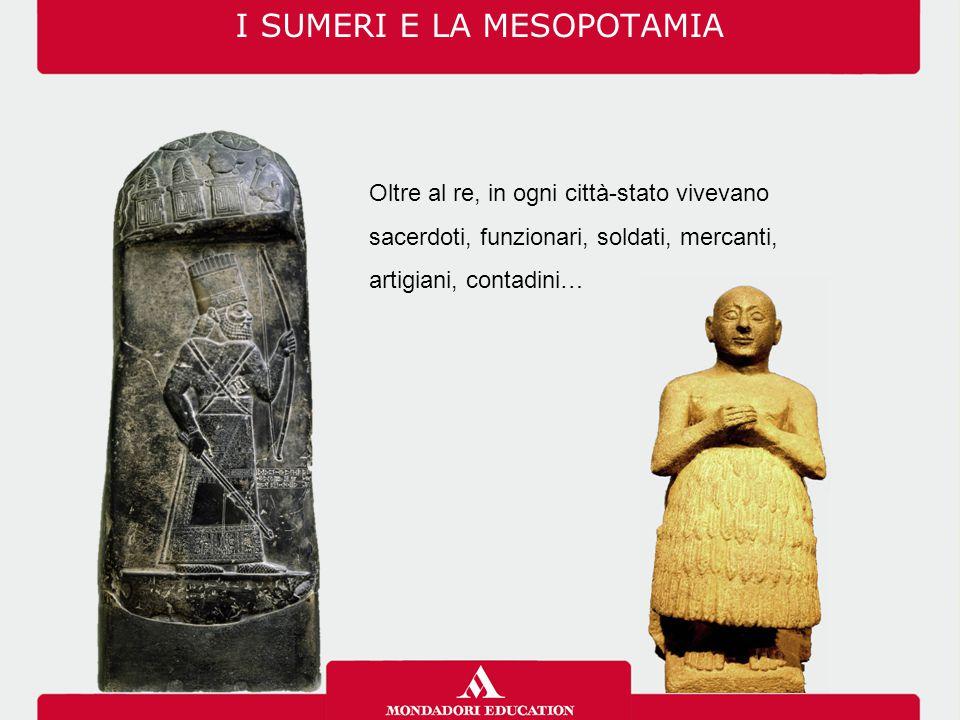 I SUMERI E LA MESOPOTAMIA
