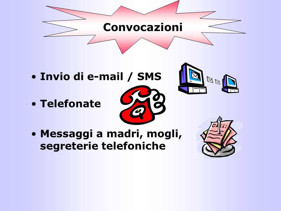 Convocazioni Invio di e-mail / SMS Telefonate