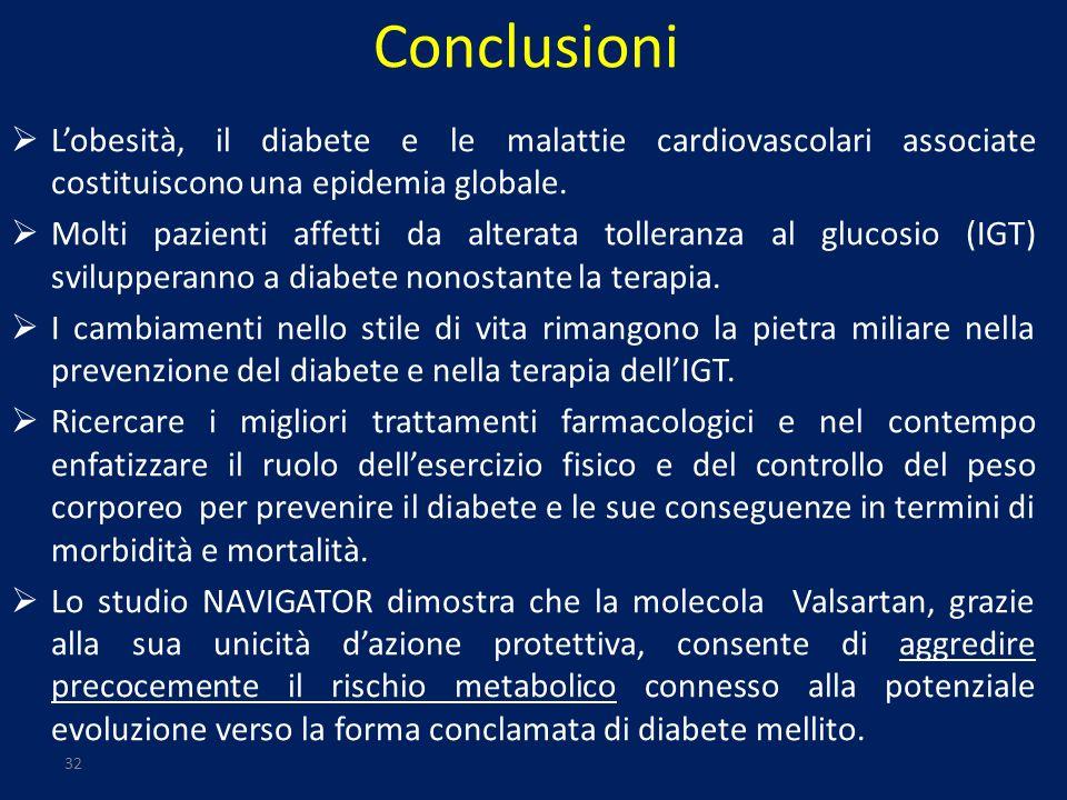 Conclusioni L'obesità, il diabete e le malattie cardiovascolari associate costituiscono una epidemia globale.
