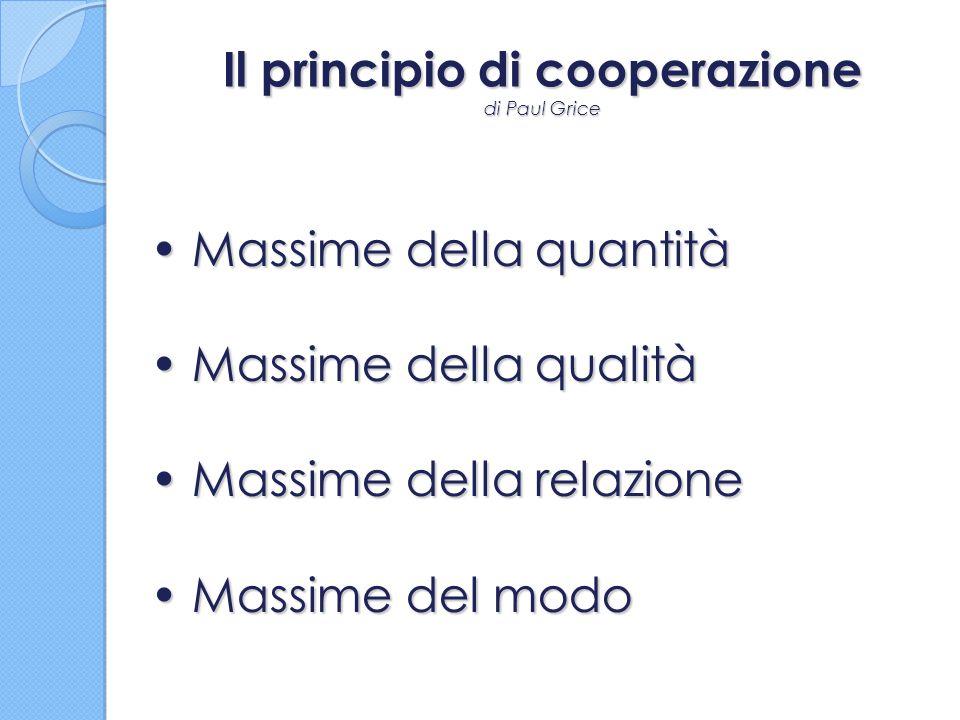 Il principio di cooperazione di Paul Grice