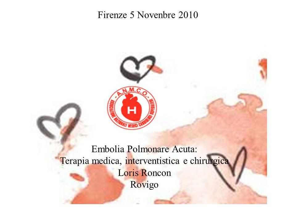 Embolia Polmonare Acuta: Terapia medica, interventistica e chirurgica