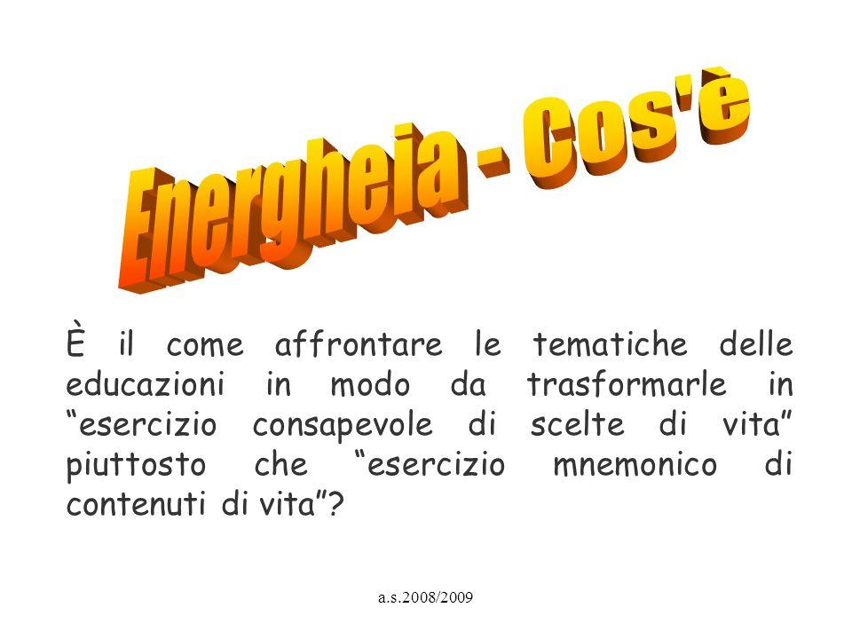 Energheia - Cos è
