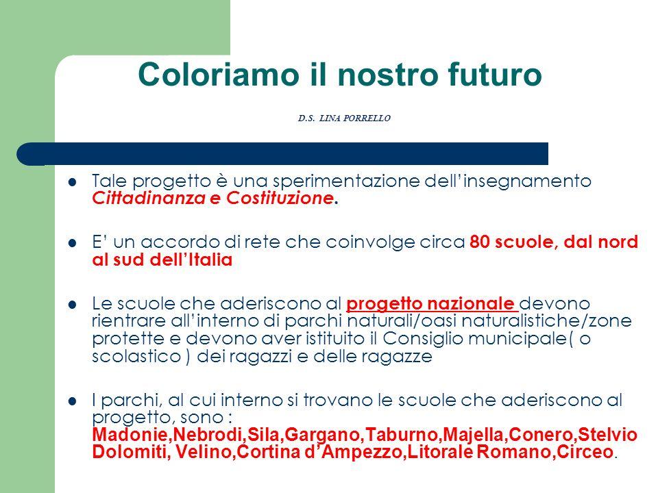 Coloriamo il nostro futuro D.S. LINA PORRELLO