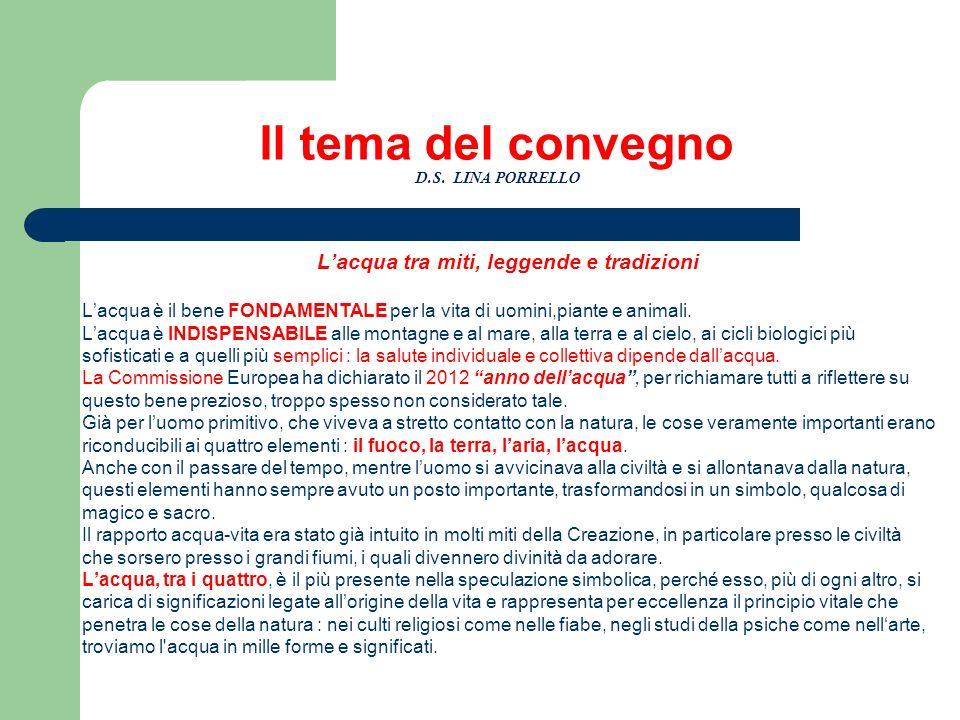 Il tema del convegno D.S. LINA PORRELLO