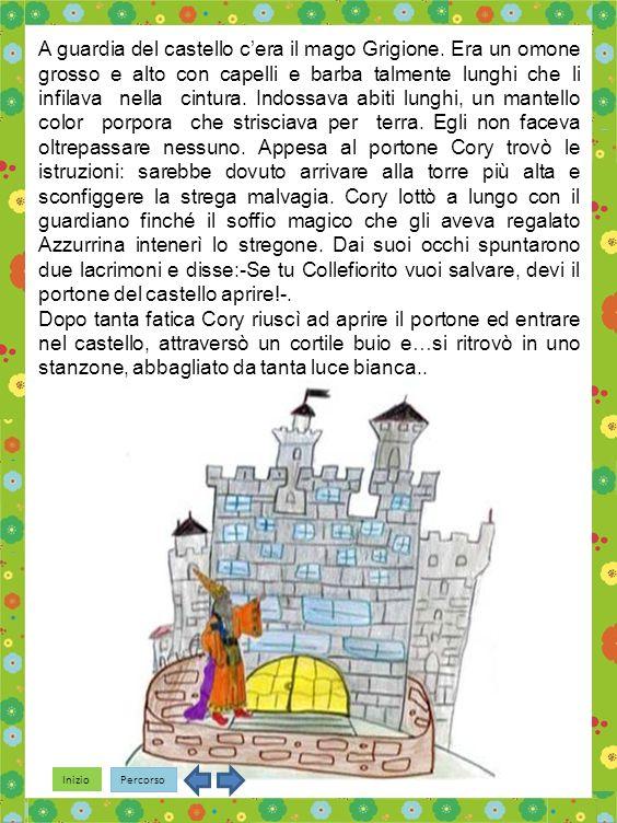A guardia del castello c'era il mago Grigione