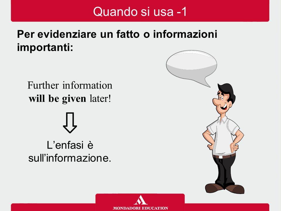 L'enfasi è sull'informazione.