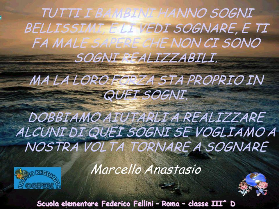Scuola elementare Federico Fellini – Roma – classe III^ D