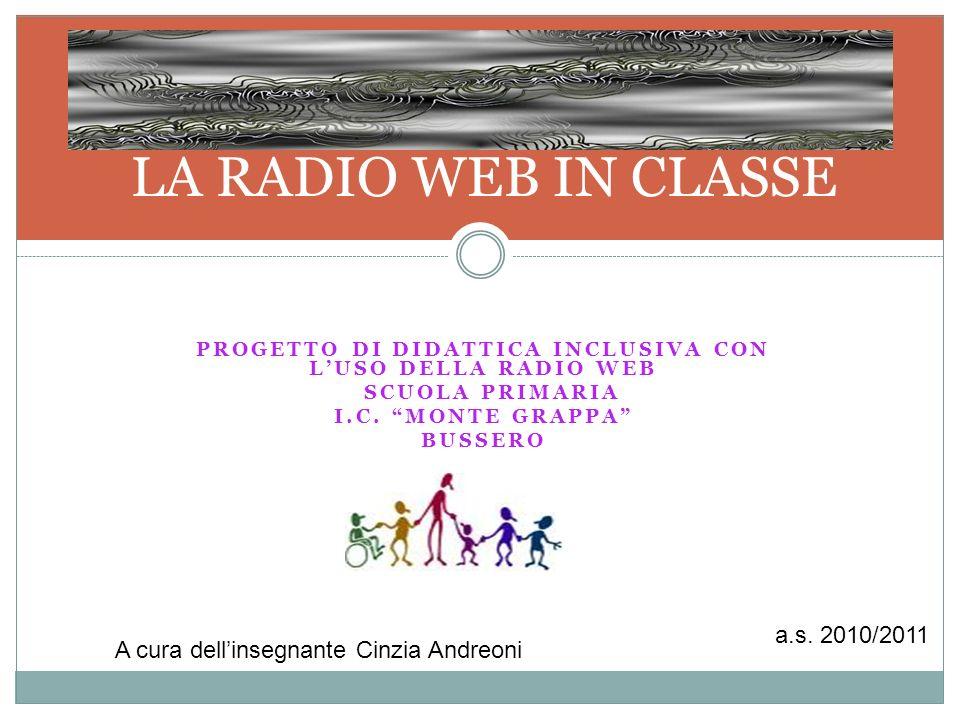 Progetto Di didattica inclusiva con l'uso dellA RADIO WEB