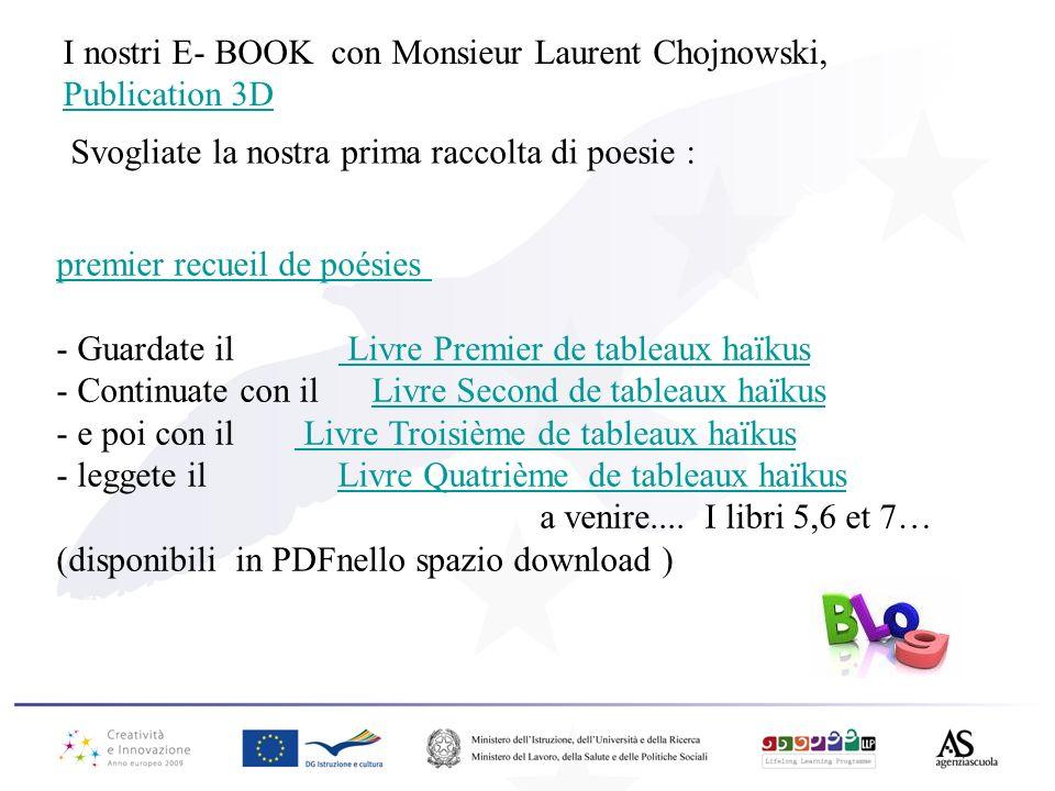 I nostri E- BOOK con Monsieur Laurent Chojnowski,