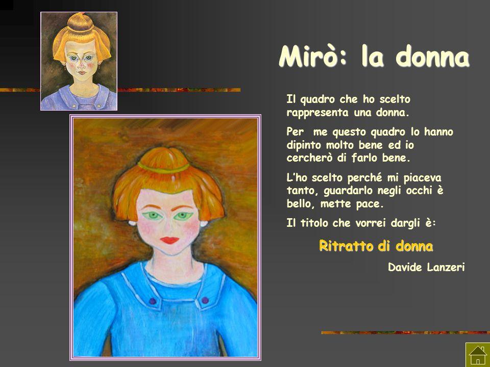 Mirò: la donna Ritratto di donna