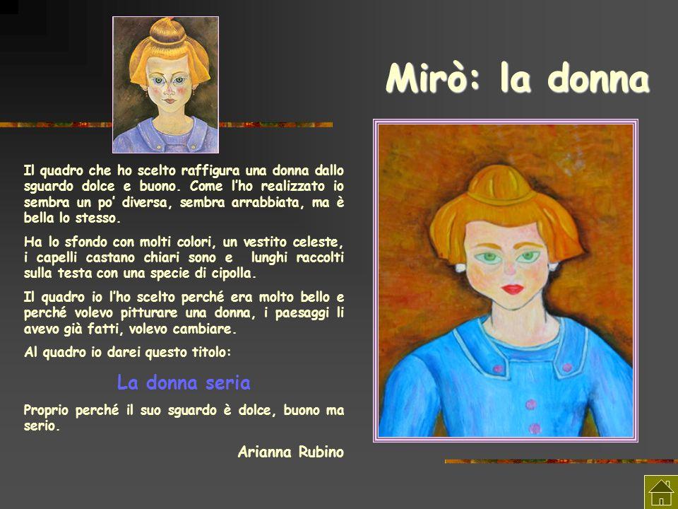 Mirò: la donna La donna seria Arianna Rubino