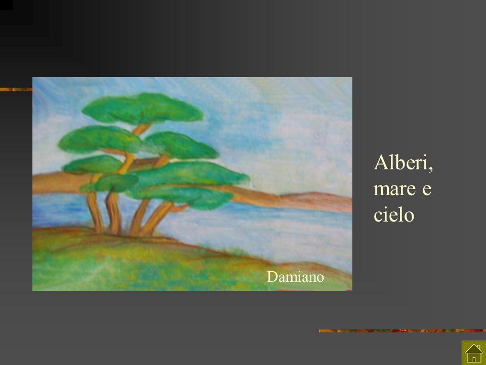 Alberi, mare e cielo Damiano