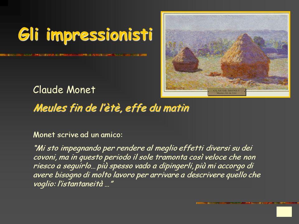 Gli impressionisti Claude Monet Meules fin de l'ètè, effe du matin
