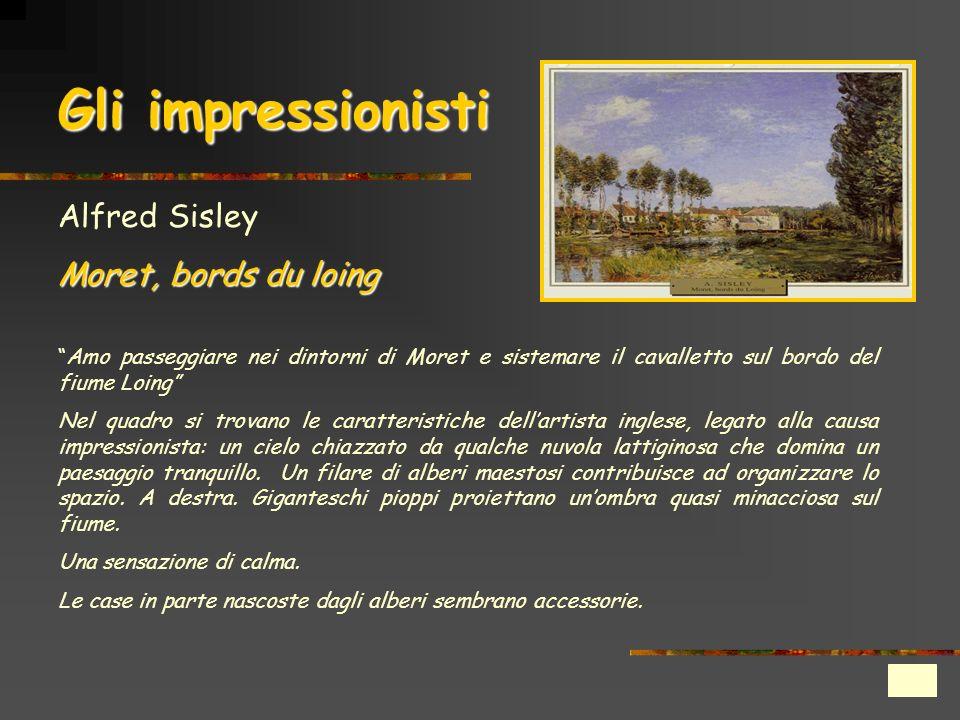 Gli impressionisti Alfred Sisley Moret, bords du loing