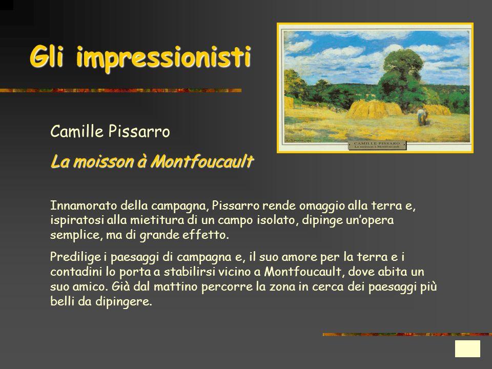 Gli impressionisti Camille Pissarro La moisson à Montfoucault