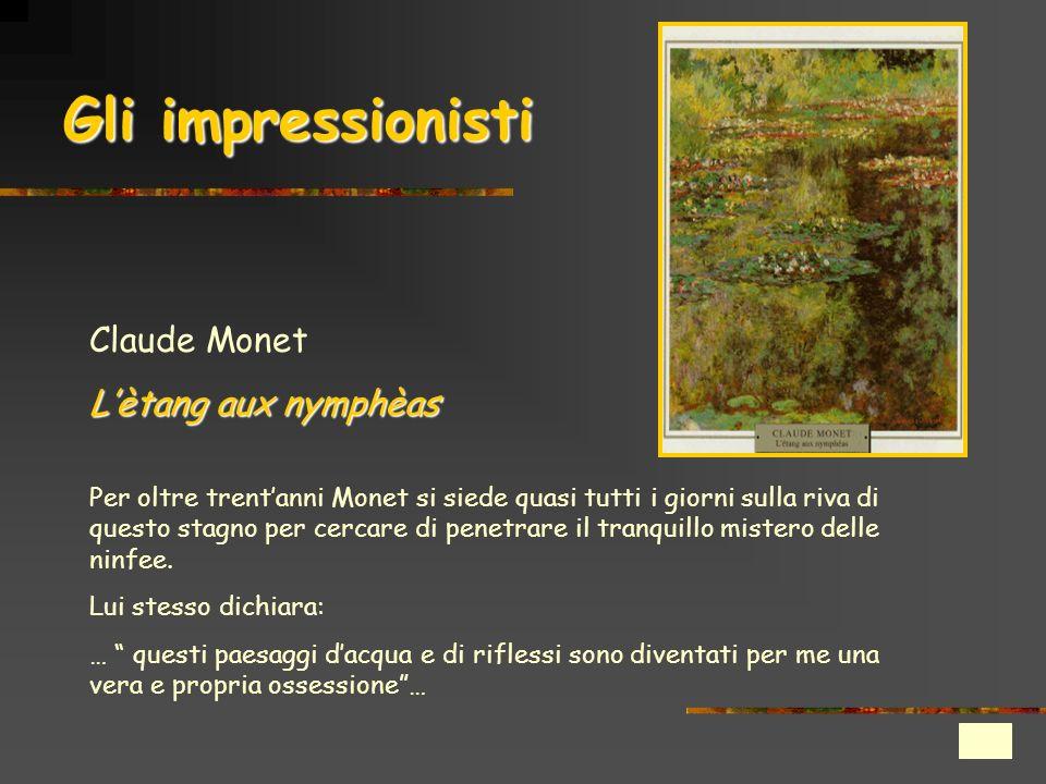 Gli impressionisti Claude Monet L'ètang aux nymphèas