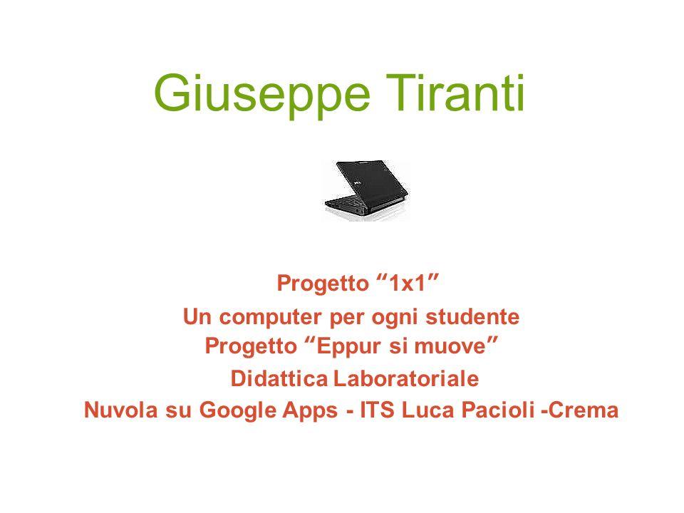 Giuseppe Tiranti Progetto 1x1 Un computer per ogni studente