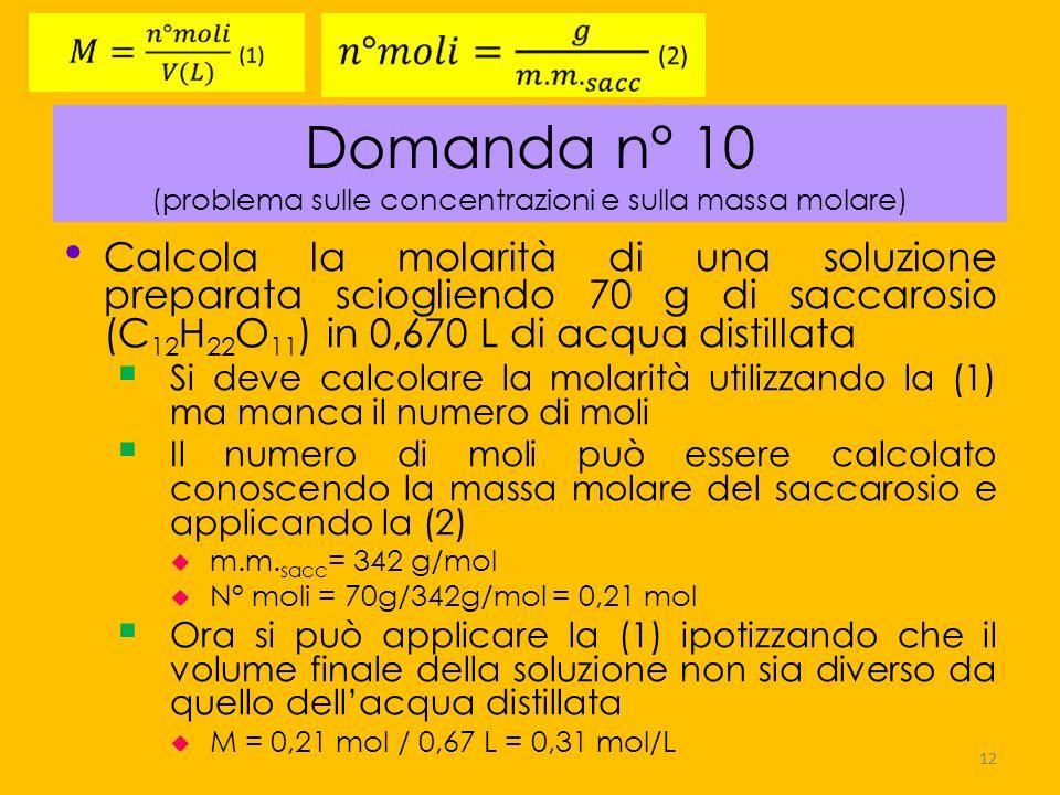 Domanda n° 10 (problema sulle concentrazioni e sulla massa molare)