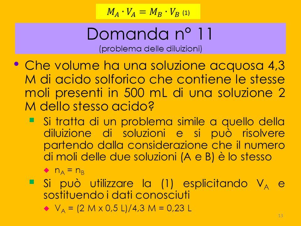 Domanda n° 11 (problema delle diluizioni)