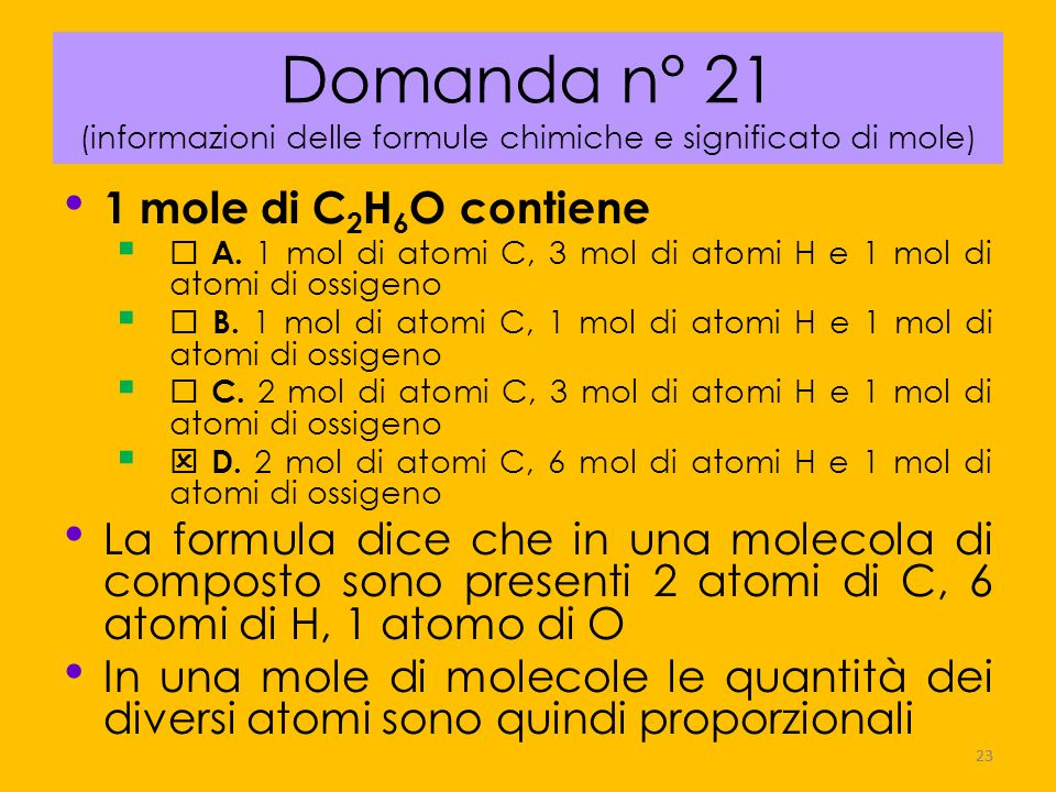 Domanda n° 21 (informazioni delle formule chimiche e significato di mole)
