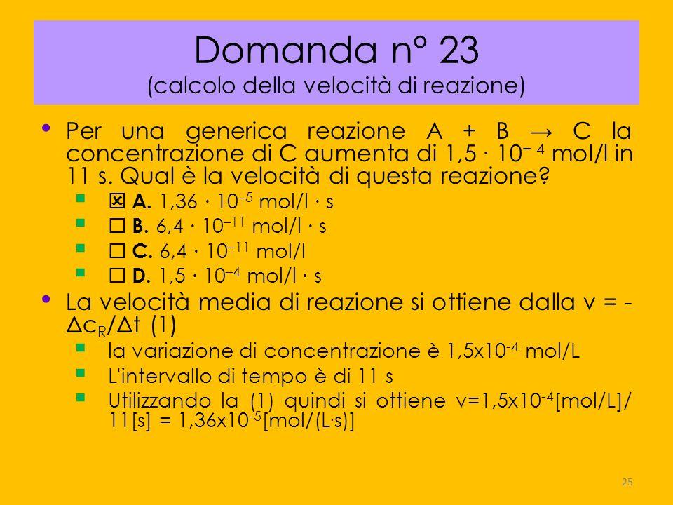 Domanda n° 23 (calcolo della velocità di reazione)